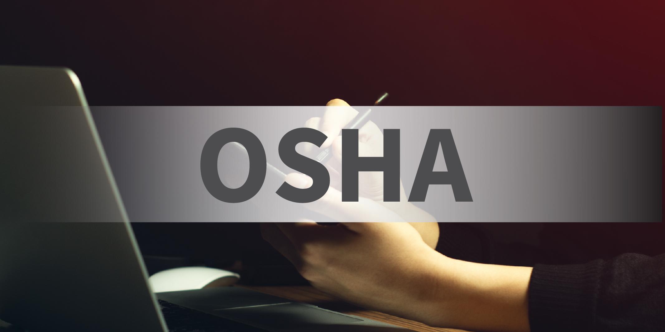 """""""OSHA"""